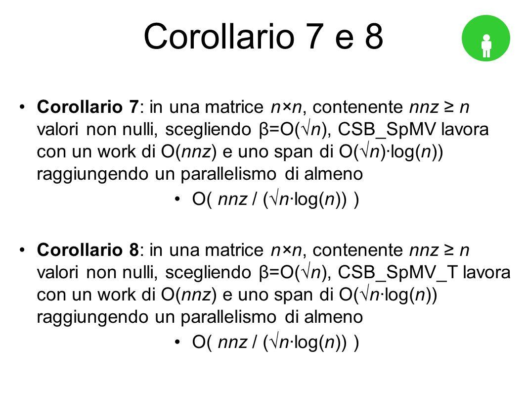Corollario 7 e 8