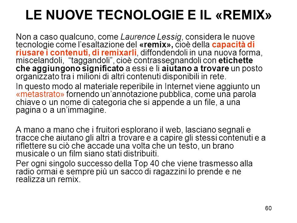 LE NUOVE TECNOLOGIE E IL «REMIX»