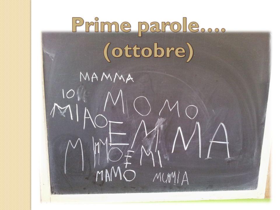Prime parole…. (ottobre)