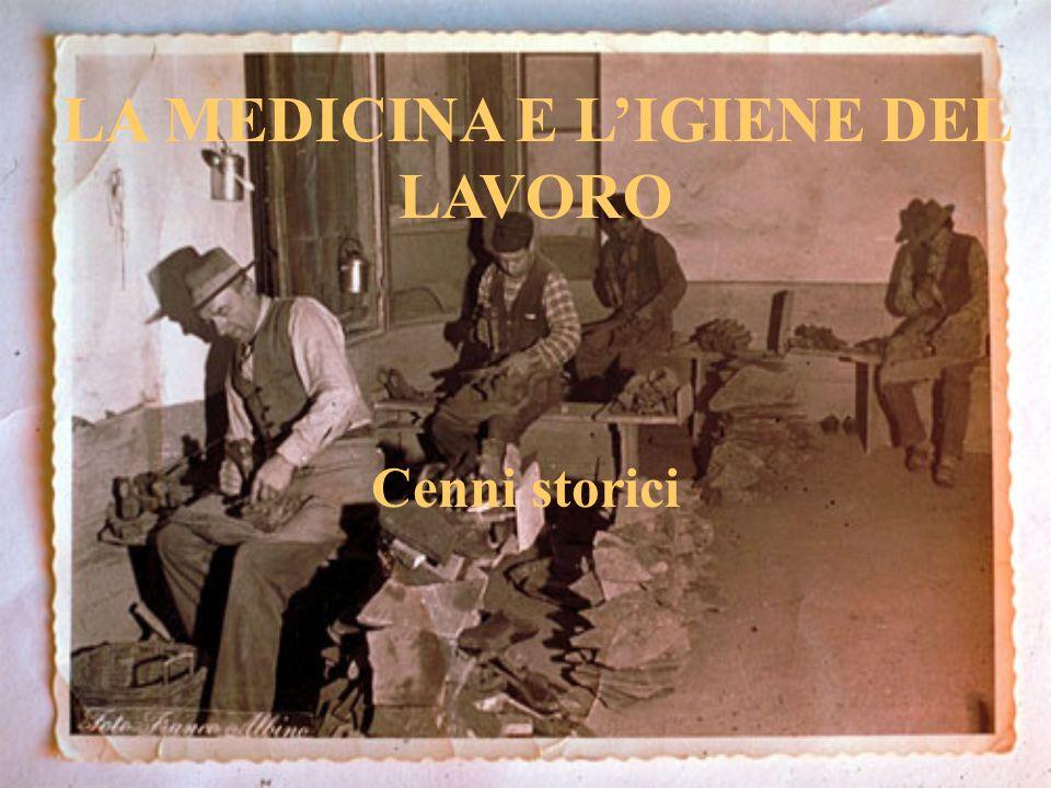 LA MEDICINA E L'IGIENE DEL LAVORO