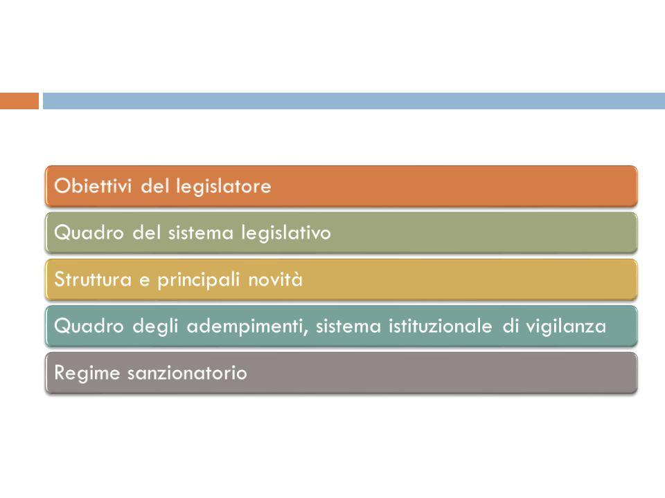 Obiettivi del legislatore
