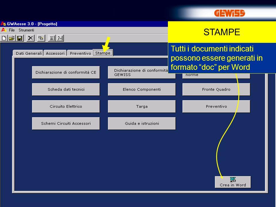 STAMPE Tutti i documenti indicati possono essere generati in formato doc per Word