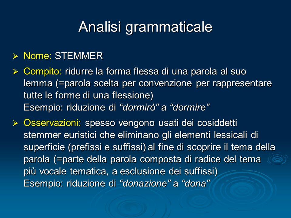 Analisi grammaticale Nome: STEMMER