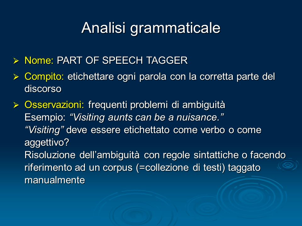 Analisi grammaticale Nome: PART OF SPEECH TAGGER