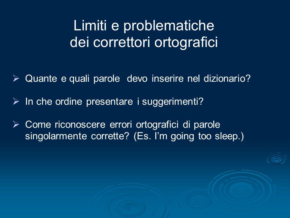 Limiti e problematiche dei correttori ortografici