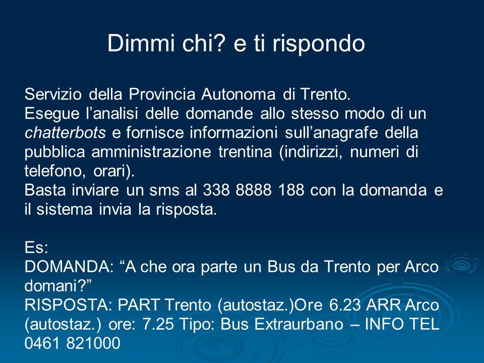 Dimmi chi e ti rispondo Servizio della Provincia Autonoma di Trento.