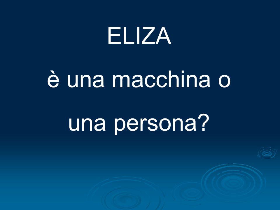 ELIZA è una macchina o una persona
