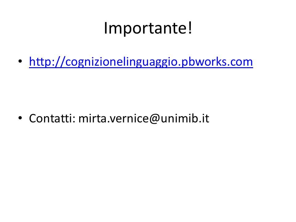 Importante! http://cognizionelinguaggio.pbworks.com