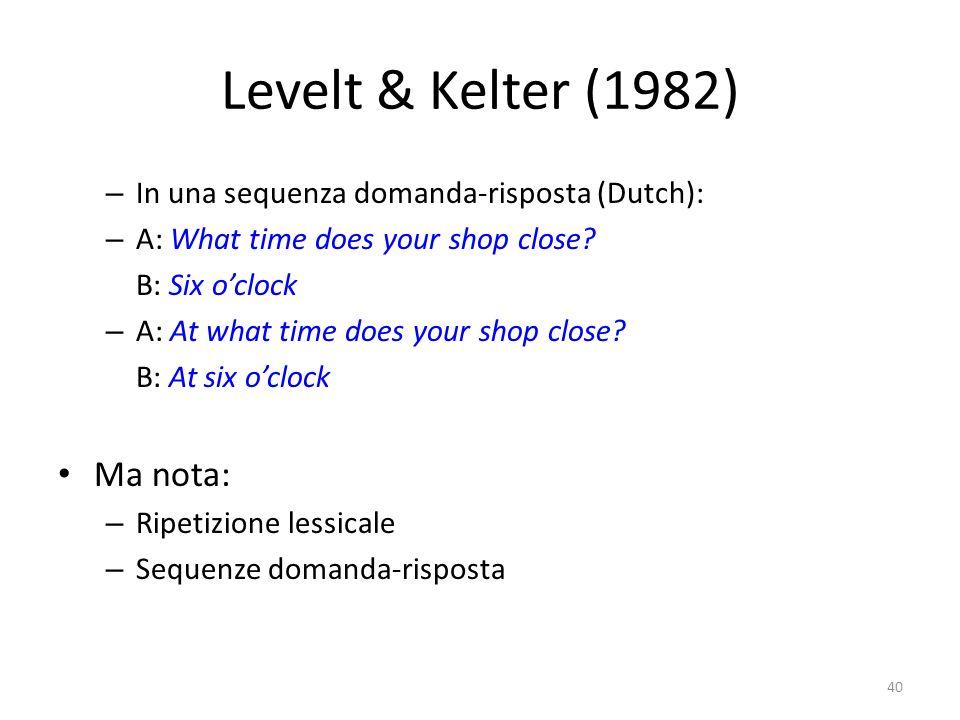 Levelt & Kelter (1982) Ma nota: