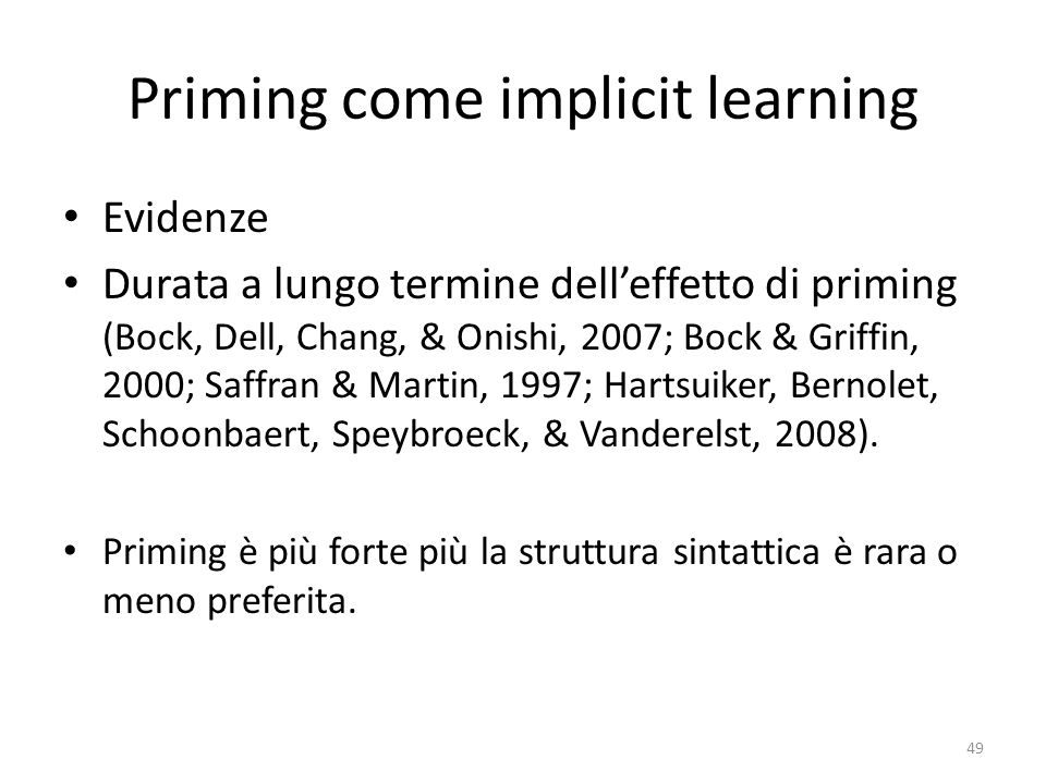 Priming come implicit learning