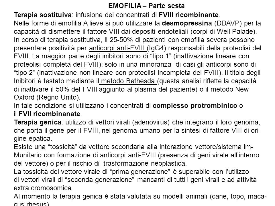 EMOFILIA – Parte sesta Terapia sostituiva: infusione dei concentrati di FVIII ricombinante.
