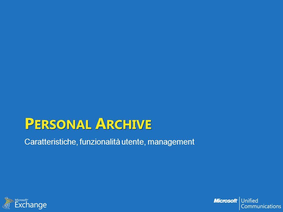Personal Archive Caratteristiche, funzionalità utente, management