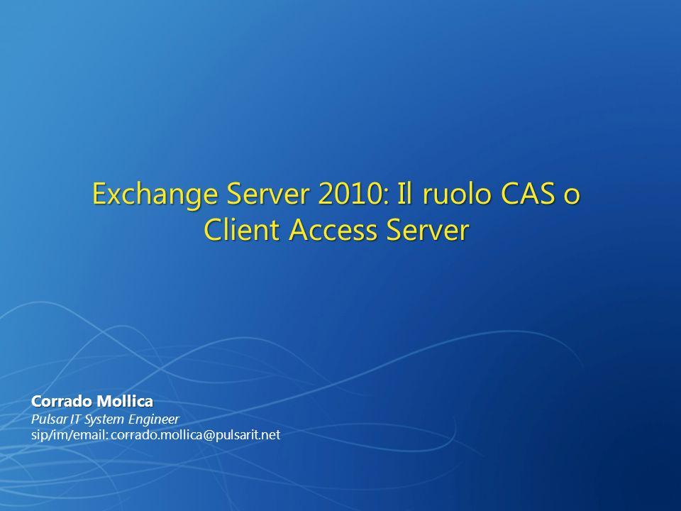 Exchange Server 2010: Il ruolo CAS o Client Access Server