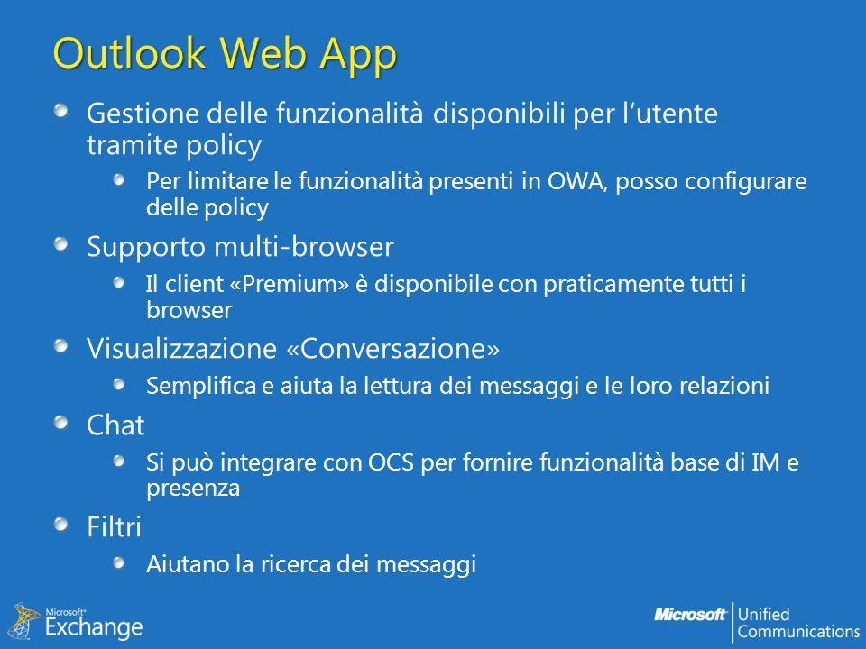 Outlook Web App Gestione delle funzionalità disponibili per l'utente tramite policy.