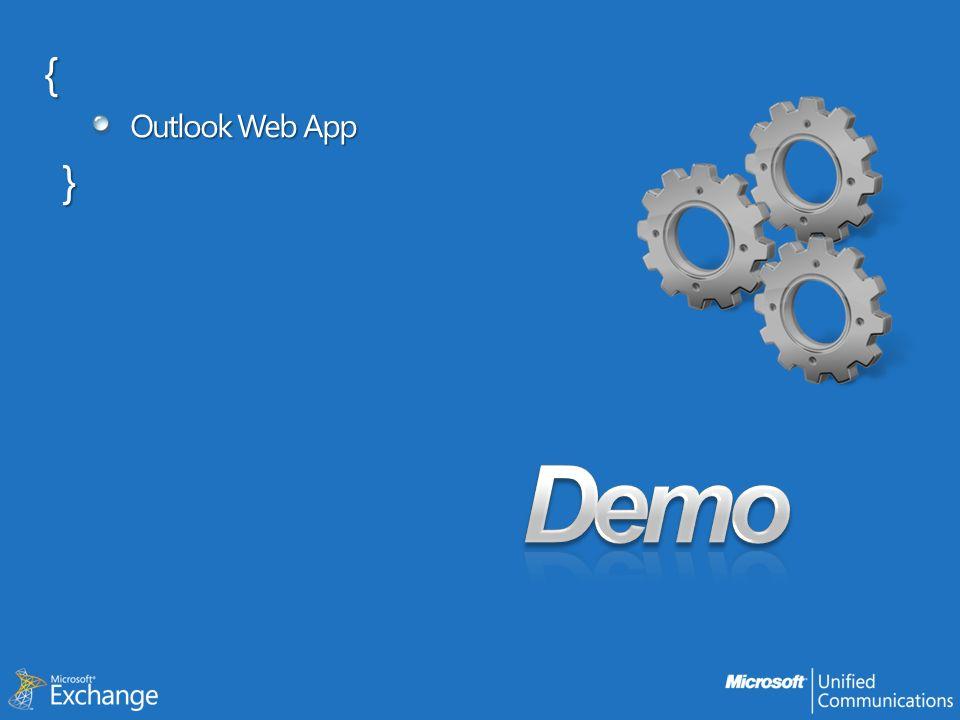 { Outlook Web App } Demo