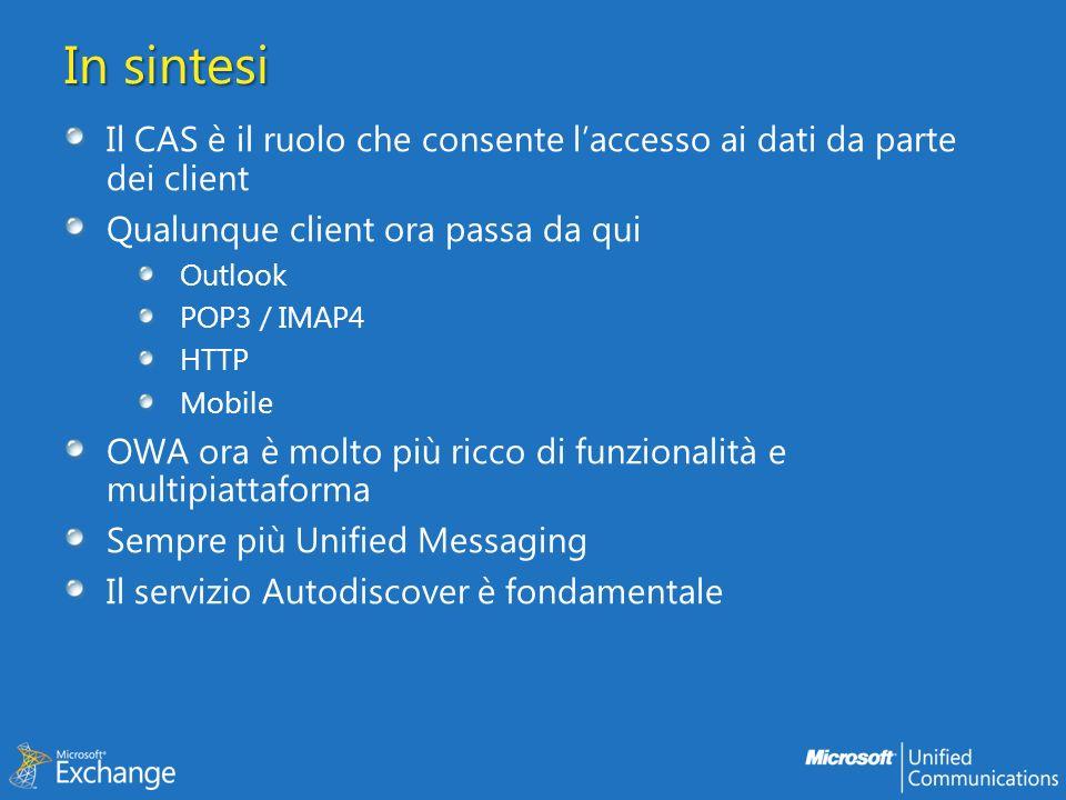 In sintesi Il CAS è il ruolo che consente l'accesso ai dati da parte dei client. Qualunque client ora passa da qui.
