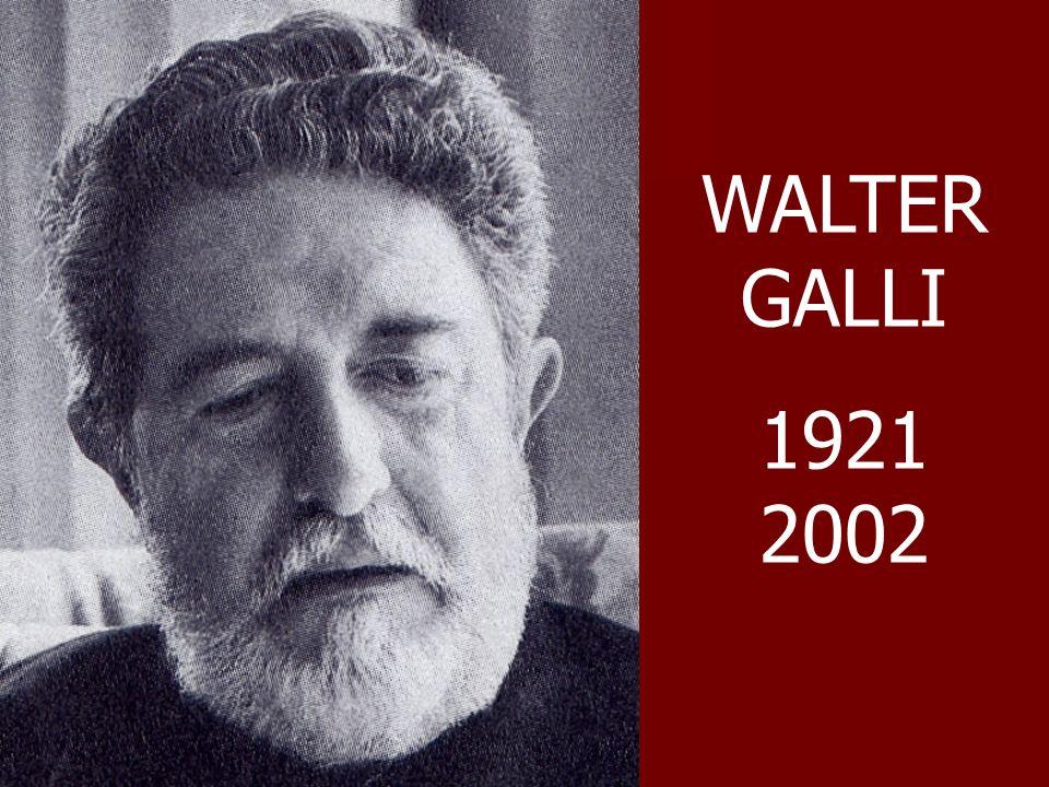 WALTER GALLI 1921 2002