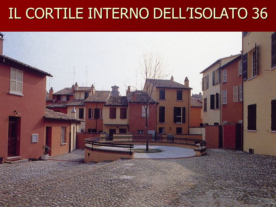 IL CORTILE INTERNO DELL'ISOLATO 36