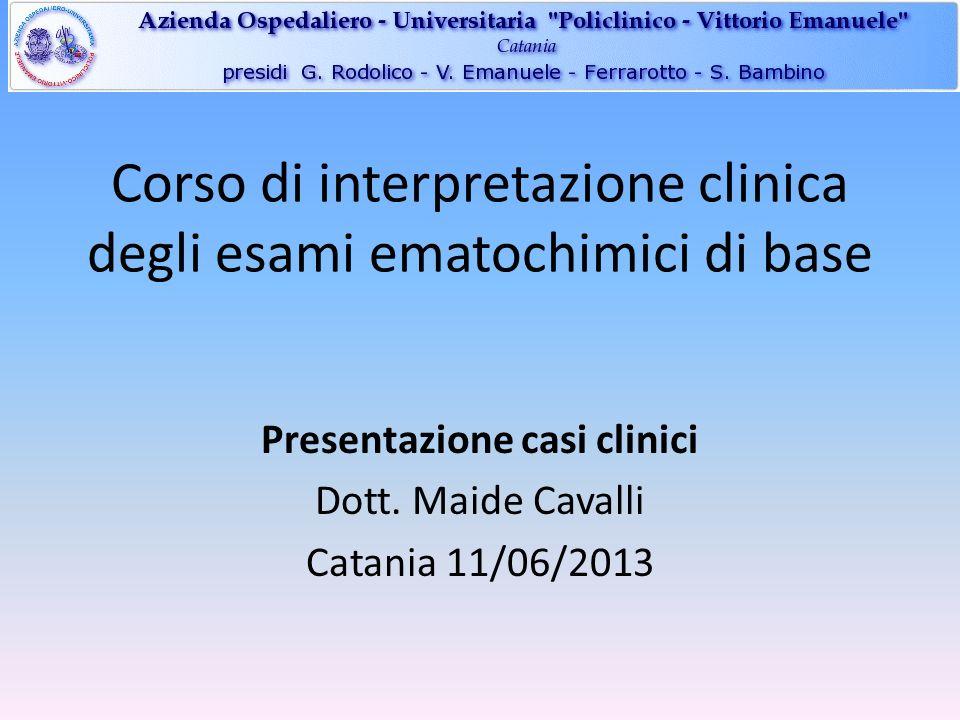 Corso di interpretazione clinica degli esami ematochimici di base