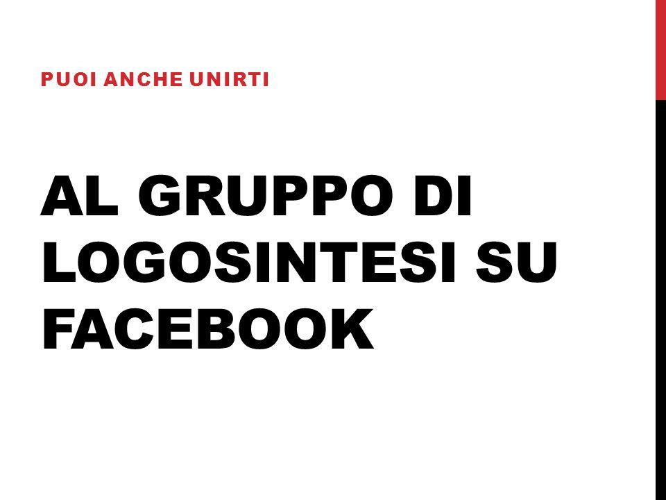 Al gruppo di Logosintesi su facebook