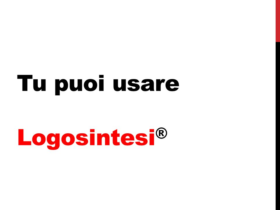 Tu puoi usare Logosintesi®