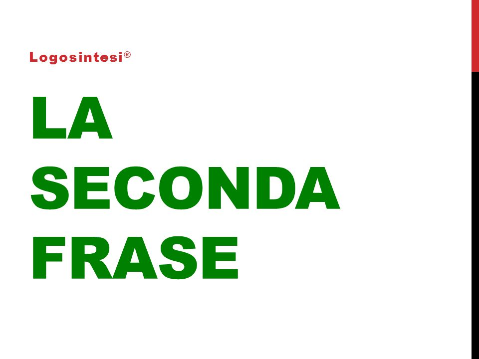 Logosintesi® La seconda frase