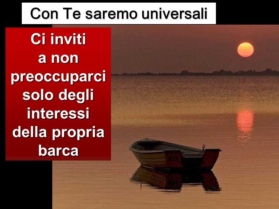 Con Te saremo universali