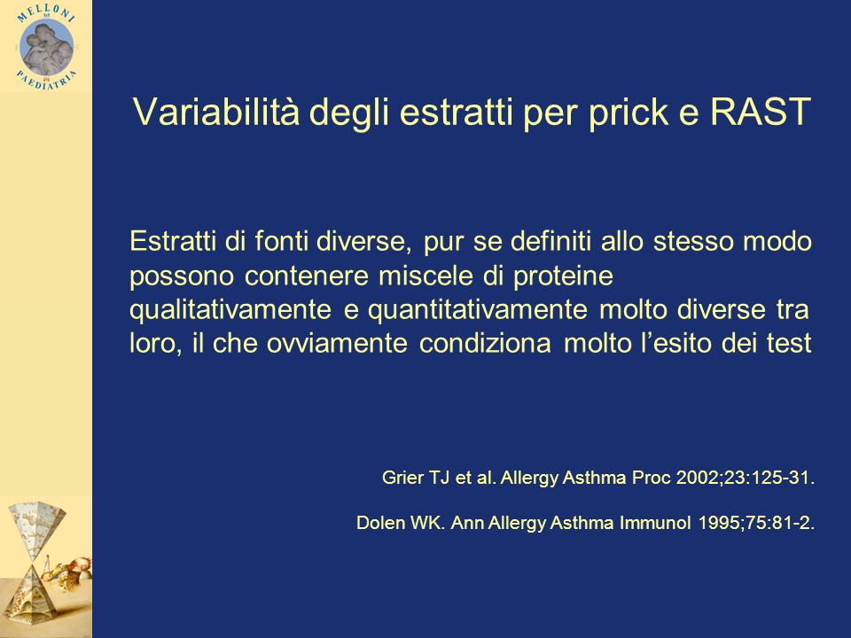 Variabilità degli estratti per prick e RAST