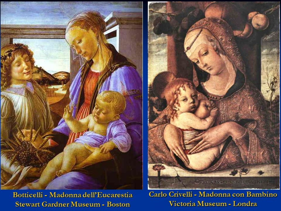 Botticelli - Madonna dell'Eucarestia Stewart Gardner Museum - Boston