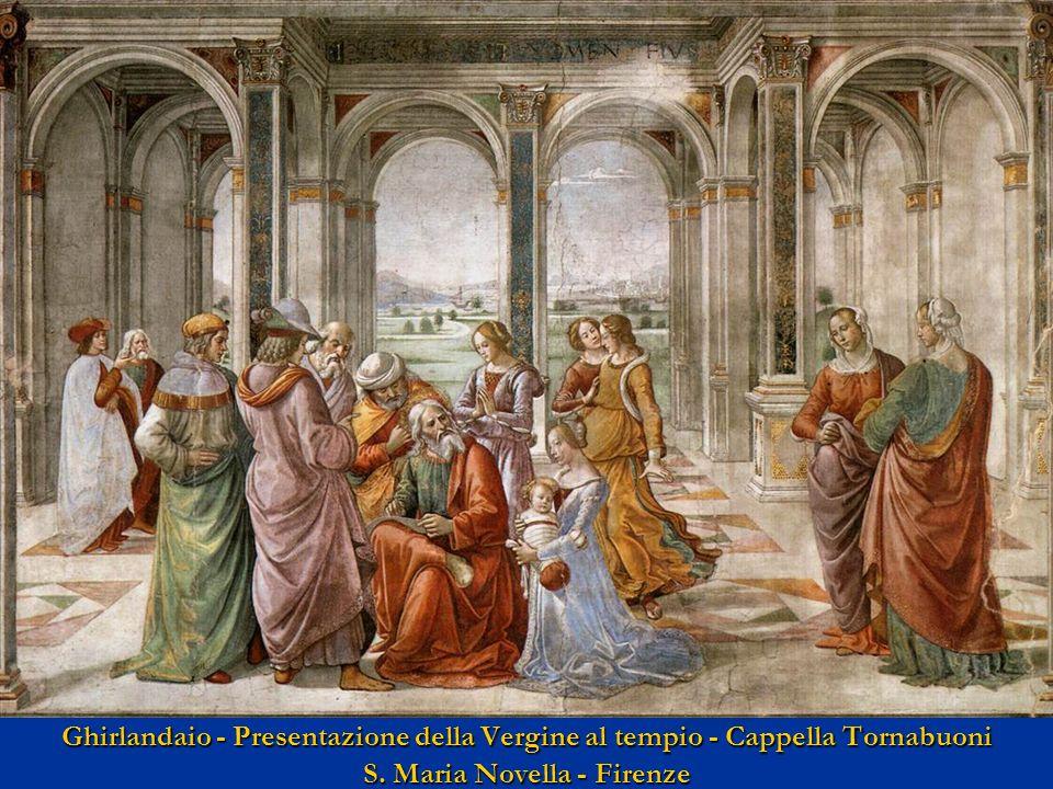 Ghirlandaio - Presentazione della Vergine al tempio - Cappella Tornabuoni S. Maria Novella - Firenze