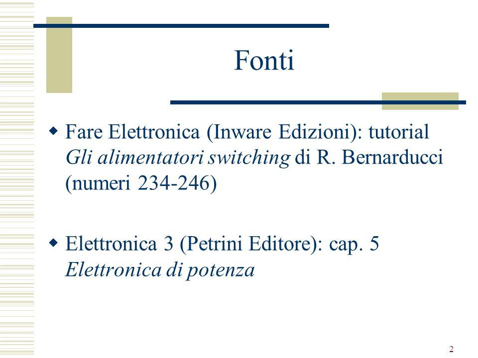 Fonti Fare Elettronica (Inware Edizioni): tutorial Gli alimentatori switching di R. Bernarducci (numeri 234-246)