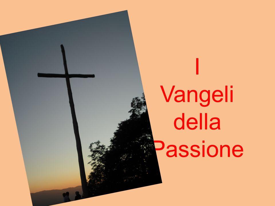 I Vangeli della Passione