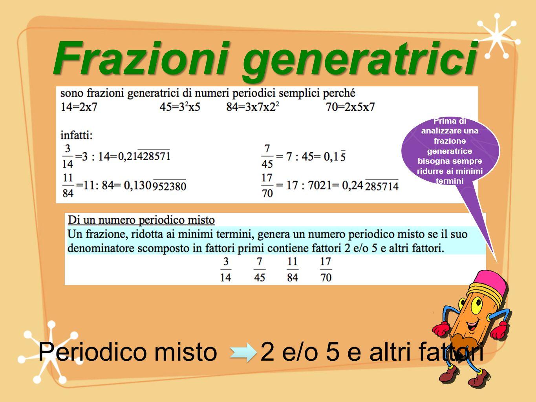 Periodico misto 2 e/o 5 e altri fattori