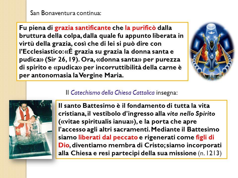 San Bonaventura continua: