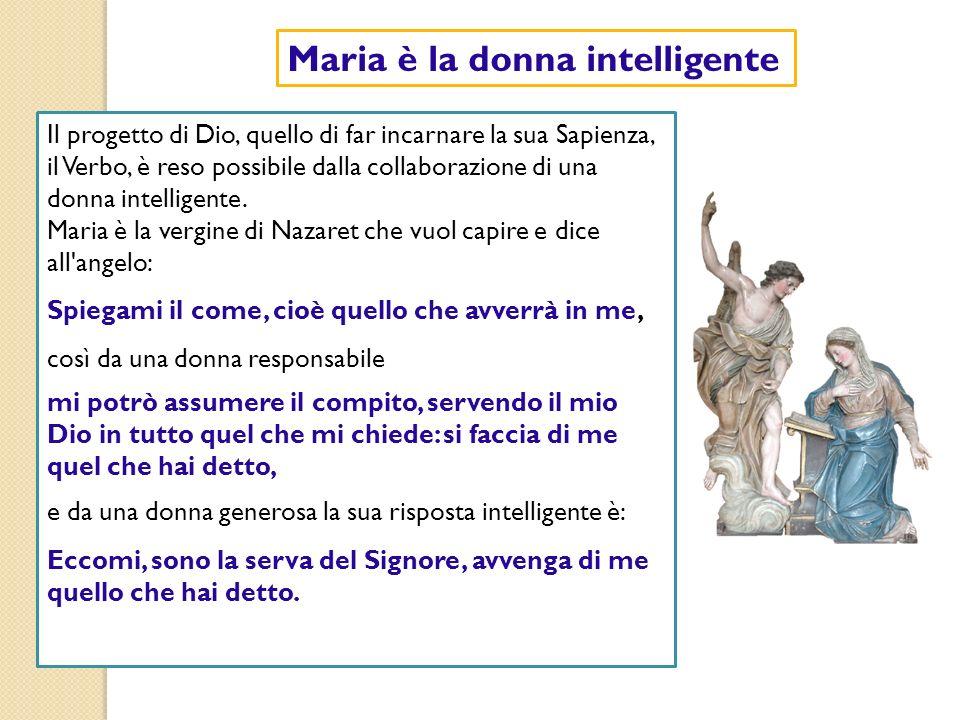 Maria è la donna intelligente