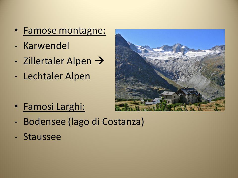 Famose montagne: Karwendel. Zillertaler Alpen  Lechtaler Alpen. Famosi Larghi: Bodensee (lago di Costanza)
