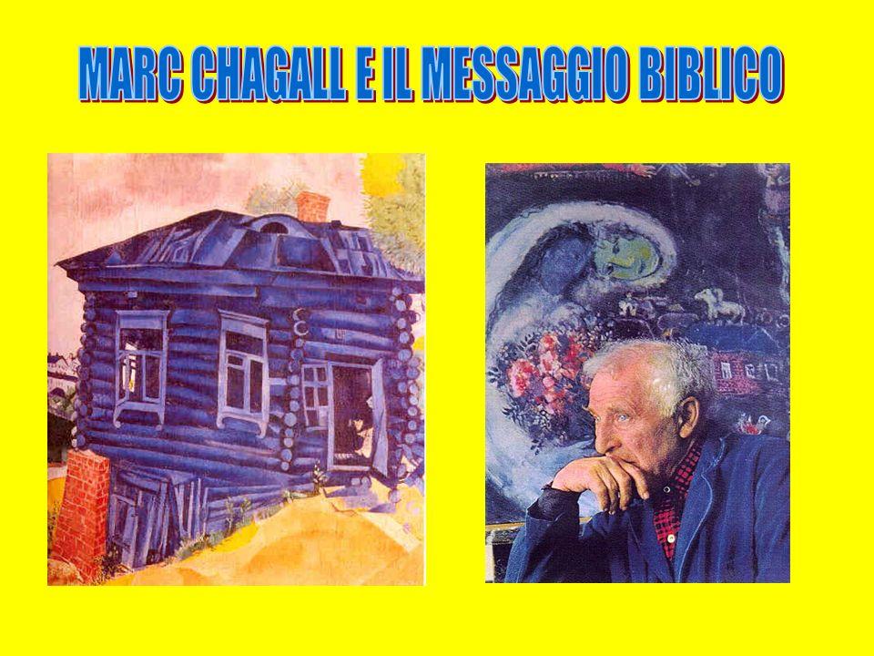 MARC CHAGALL E IL MESSAGGIO BIBLICO