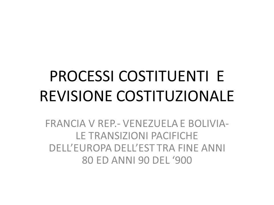 PROCESSI COSTITUENTI E REVISIONE COSTITUZIONALE