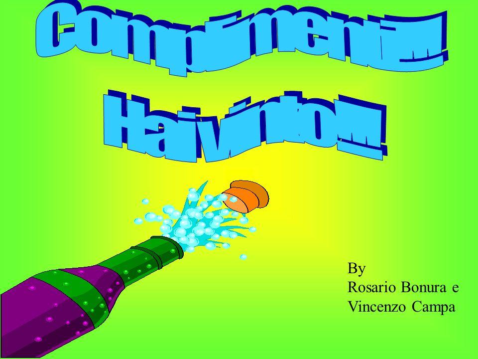 Complimenti!!! Hai vinto!!! By Rosario Bonura e Vincenzo Campa