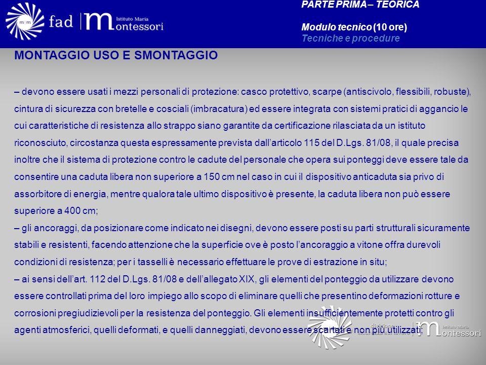 MONTAGGIO USO E SMONTAGGIO