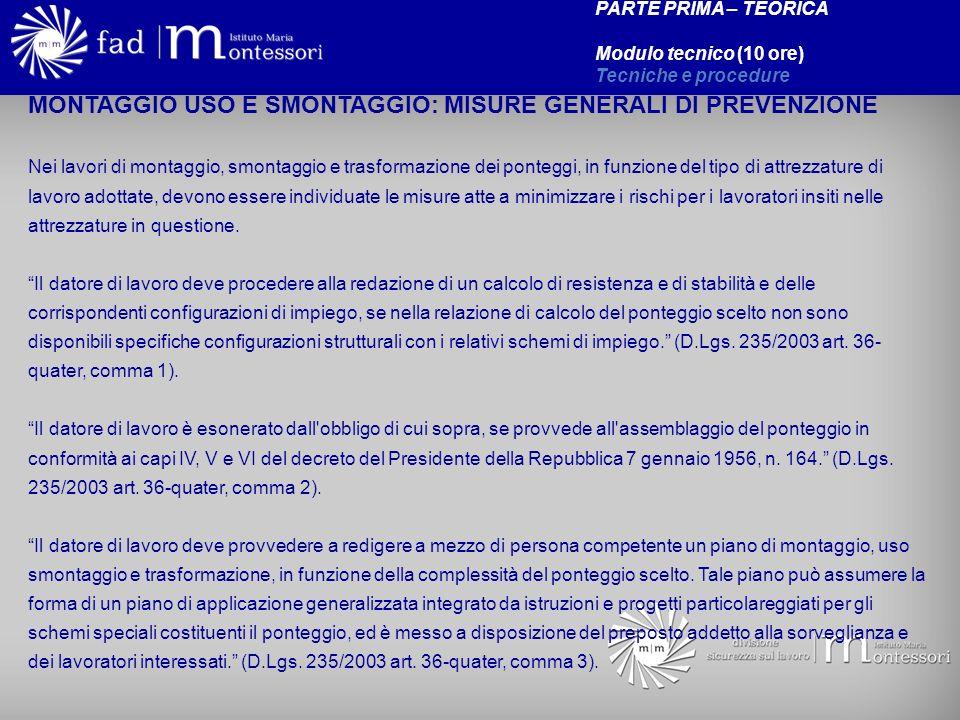 MONTAGGIO USO E SMONTAGGIO: MISURE GENERALI DI PREVENZIONE
