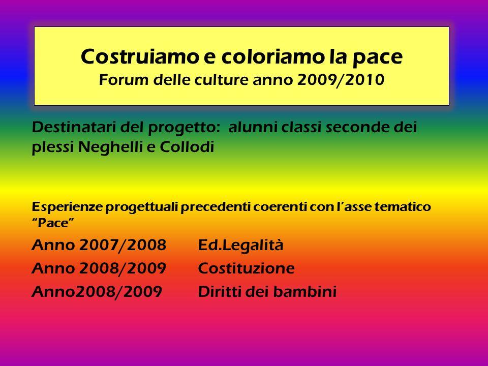 Costruiamo e coloriamo la pace Forum delle culture anno 2009/2010