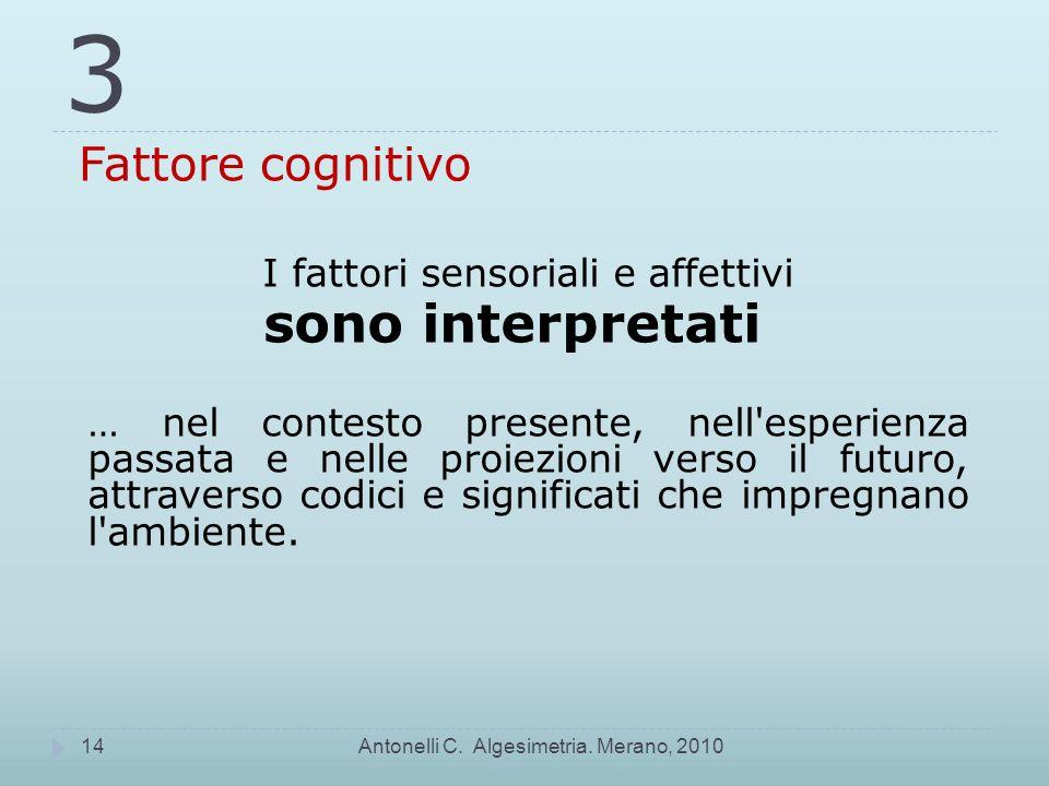 I fattori sensoriali e affettivi