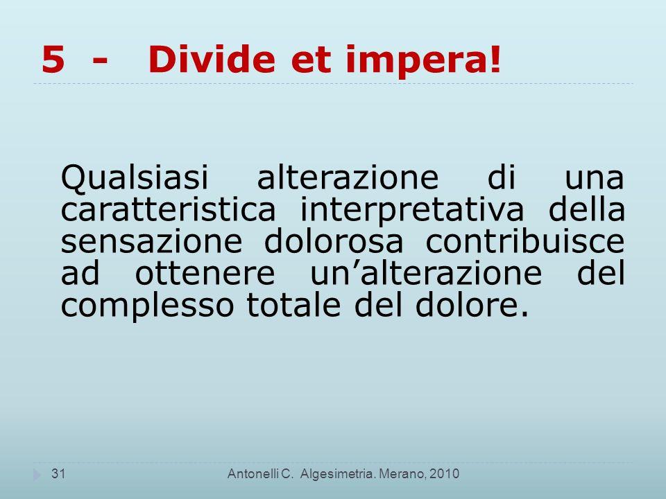 5 - Divide et impera!