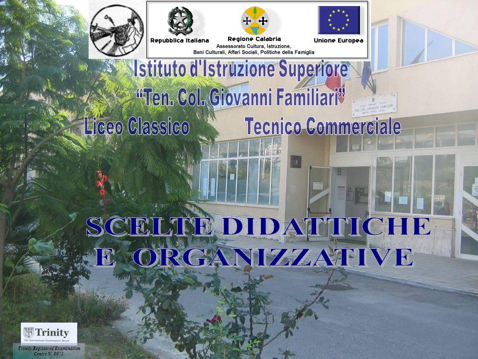 SCELTE DIDATTICHE E ORGANIZZATIVE Istituto d Istruzione Superiore