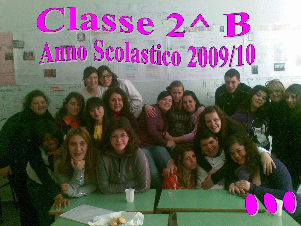 Classe 2^ B Anno Scolastico 2009/10 ...