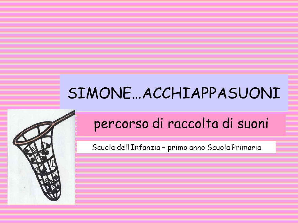 SIMONE…ACCHIAPPASUONI
