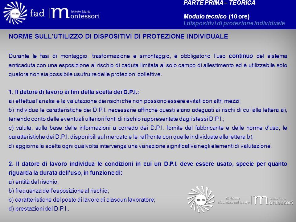 NORME SULL'UTILIZZO DI DISPOSITIVI DI PROTEZIONE INDIVIDUALE