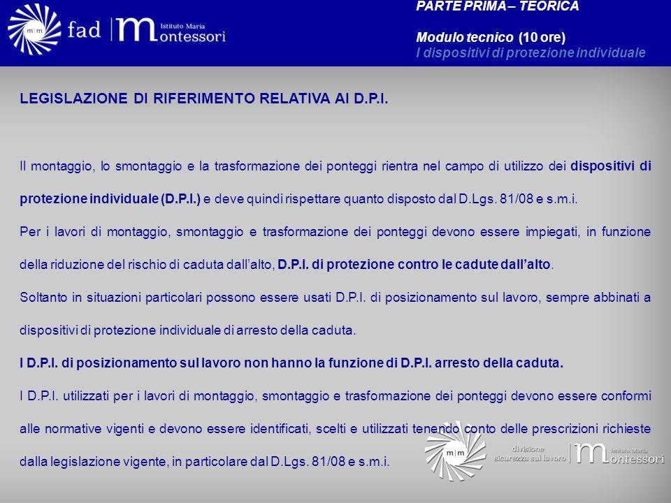 LEGISLAZIONE DI RIFERIMENTO RELATIVA AI D.P.I.