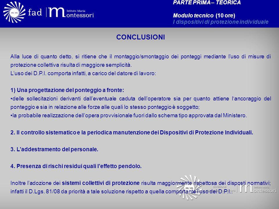 CONCLUSIONI PARTE PRIMA – TEORICA Modulo tecnico (10 ore)